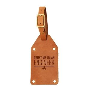 Riveted Double Sided Luggage Tag with Buckle: Trust Me ... Engineer