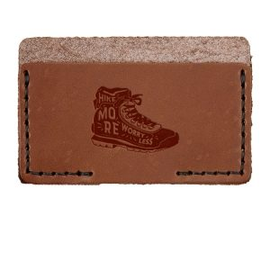 Single Horizontal Card Wallet: Hike More, Worry Less