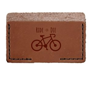 Single Horizontal Card Wallet: Ride or Die