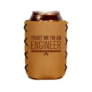 Can Holder: Trust Me ... Engineer