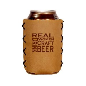 Can Holder: Real Women...Beer
