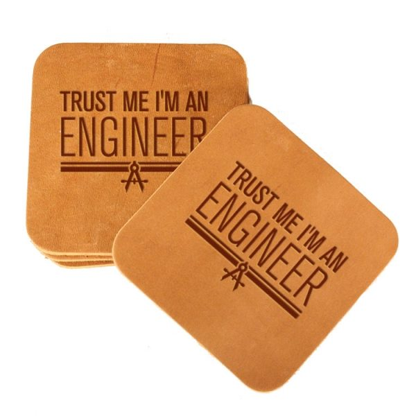 Square Coaster Set of 4 with Strap: Trust Me ... Engineer