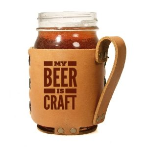 Regular Mason Sleeve: My Beer is Craft