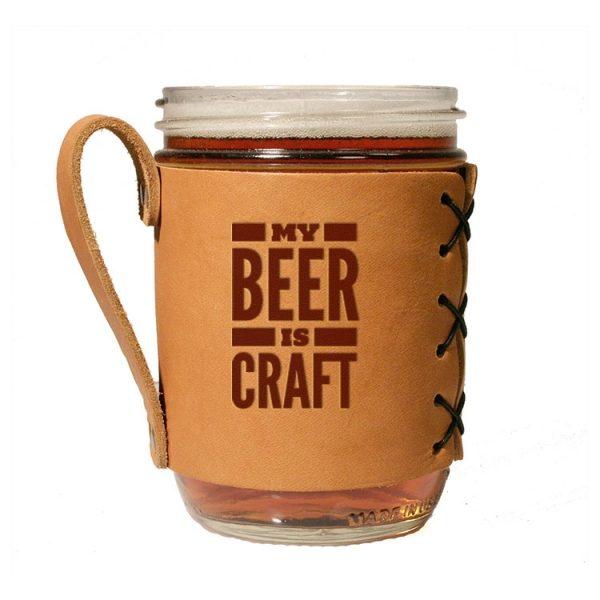 Wide Mason Sleeve: My Beer is Craft