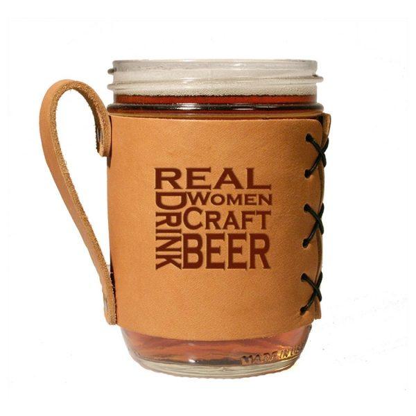 Wide Mason Sleeve: Real Women...Beer