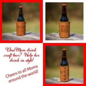 Bottle Holder: Craft Beer Mom/Mothers Day